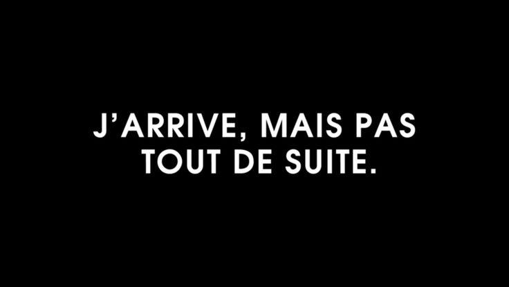 i arrive, but not immediately/ straight away. tout de suite = straight away/ immediately