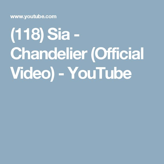 (118) Sia - Chandelier (Official Video) - YouTube
