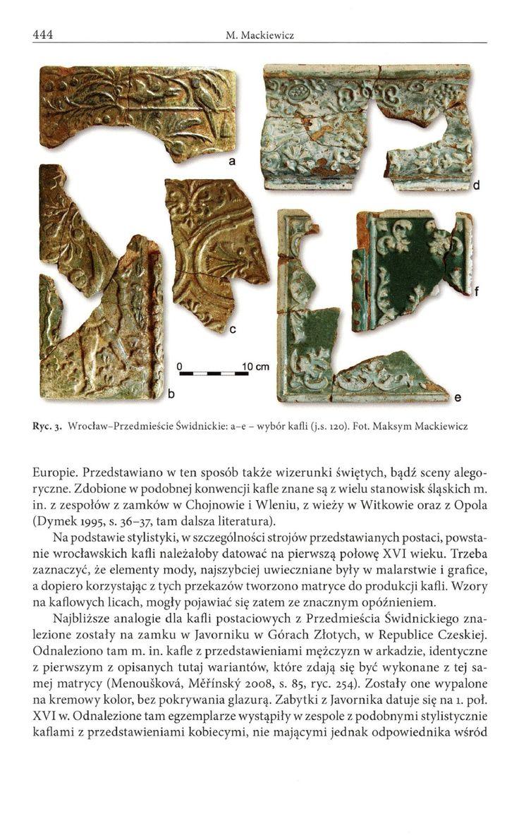 Wczesnonowożytne kafle piecowe z Przedmieścia Świdnickiego we Wrocławiu [Post-medieval stove tiles from Świdnica Suburb in Wrocław] | Maksym Mackiewicz - Academia.edu