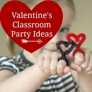 35 Valentine's Day Classroom Party Ideas - Make and Takes