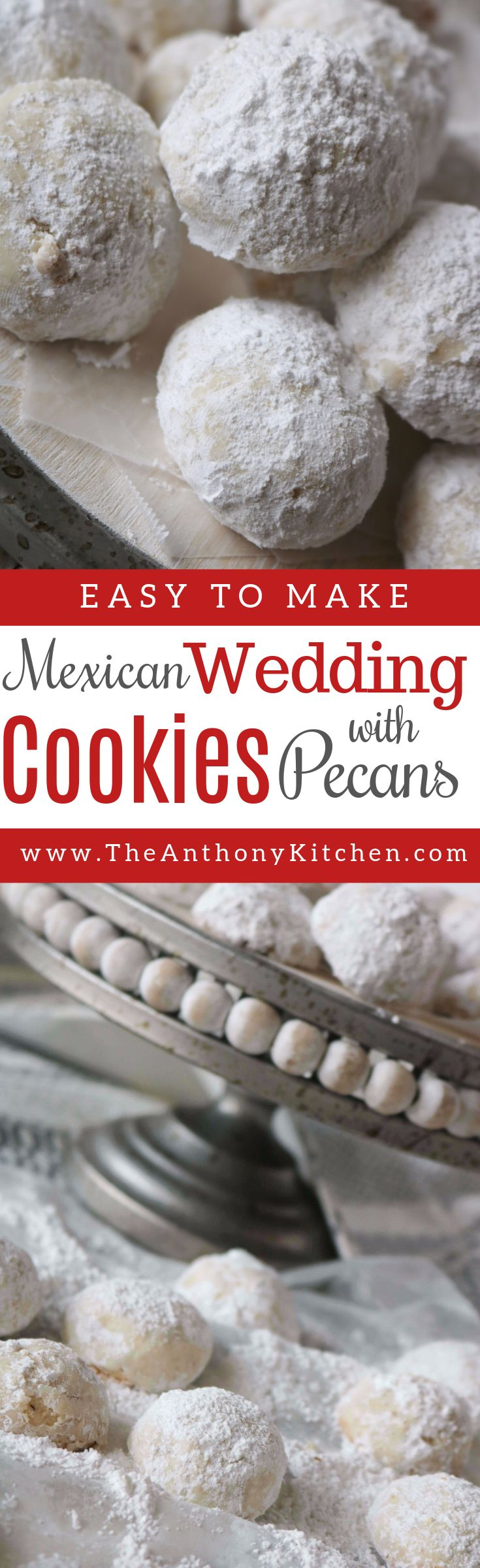 Best Mexican Wedding Cookie Recipe | A recipe for Mexican Wedding Cookies (also know as snowball cookies), a buttery, melt-in-your-mouth cookie rolled in powdered sugar | #easycookierecipes #cookierecipesfromscratch #buttercookies