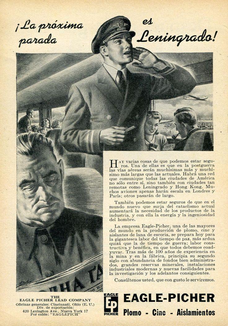 El anuncio de Eagle-Picher muestra el clima de cálidad amistad que había en 1944 entre los USA y la URSS. Imagina vuelos directos entre las ciudades de América y destinos remotos como Leningrado, c… #vueloseuropa #vuelosbaratos
