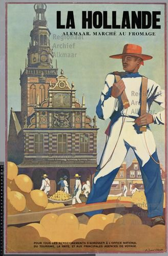 Vinttage French Travel Poster - Alkmaar -    Kaasmarkt van Alkmaar. 1930. #Hollande #fromage