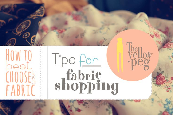 Tips for fabric shopping: how to find the best match between fabric and pattern.