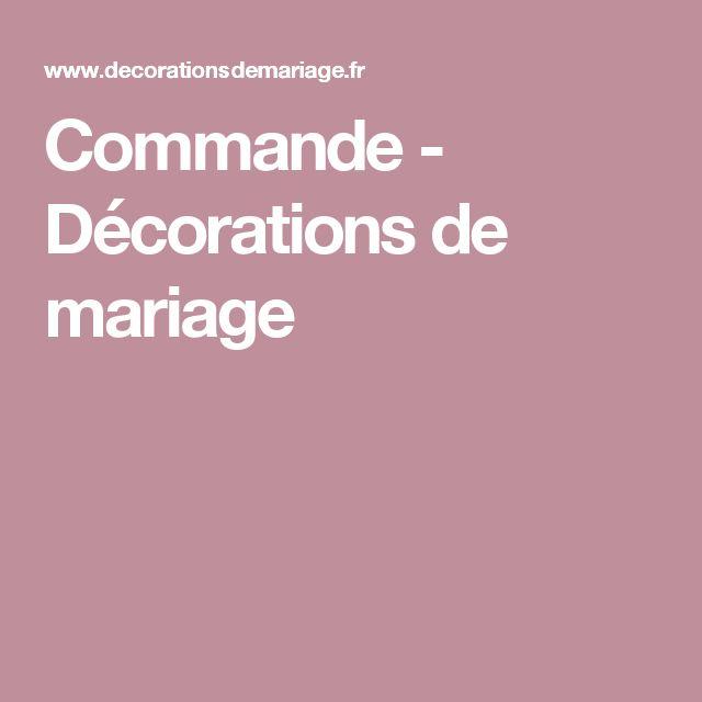 Commande - Décorations de mariage