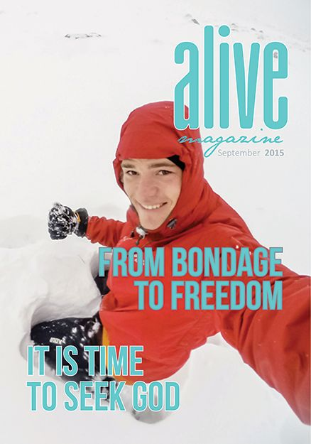 ALIVE MAGAZINE -  SEPTEMBER 2015 - AVAILABLE NOW  We have just completed our latest issue of the ALIVE MAGAZINE. You will find it full of material and articles that we are sure will inspire and encourage you!   Just click on http://www.alivetogod.com/magazine.aspx  www.alivetogod.com - facebook.com/alive2god