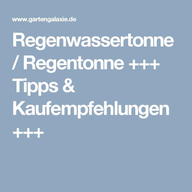 Regenwassertonne / Regentonne +++ Tipps & Kaufempfehlungen +++