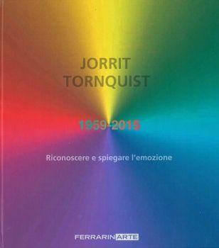 Catalogo della mostra Jorrit Tornquist - FerrarinArte - Spazio eventi 2015