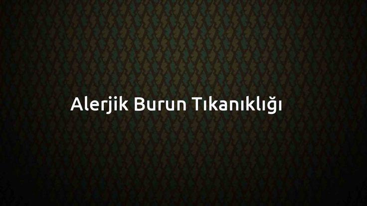 Alerjik Burun Tıkanıklığı – BitkiselDestek.com