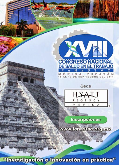 XVIII Congreso Nacional de Salud en el Trabajo FeNaSTAC #YoDescubriYucatan #Merida #Yucatan