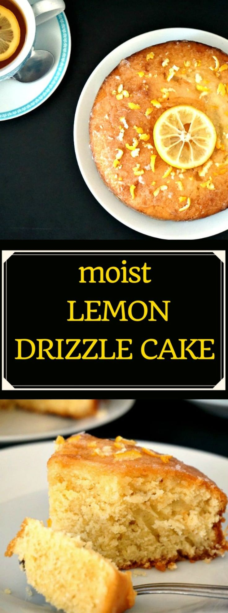 Moist lemon drizzle cake recipe without ground almonds, one of the most loved cake recipes. And most probably the easiest one to whip up. #easter, #easterrecipes , #lemondrizzlecake, #cake