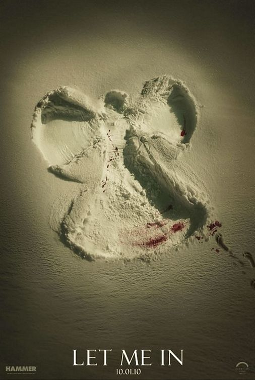 Let Me In - Snow, innocence, and blood - this poster minimalistically touches on key aspects of the film.