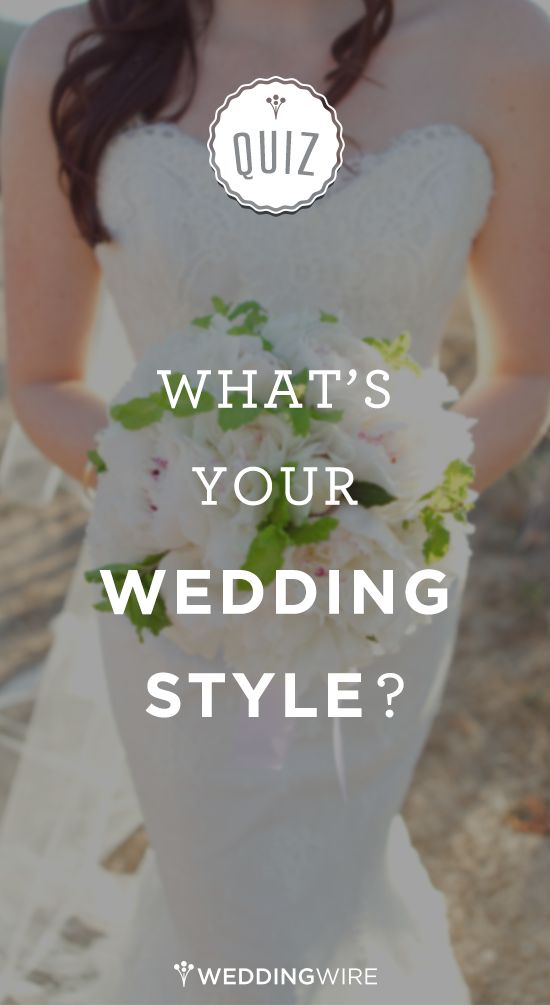 Modern or rustic? Classic or glam? Take this @weddingwire #quiz and find out what your wedding style is!
