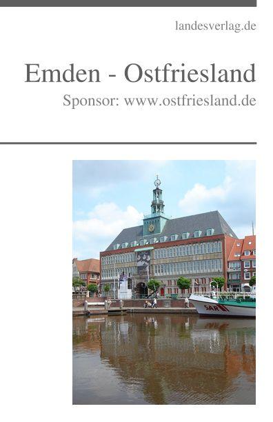 Ebuch: Emden – Ostfriesland – Sponsor: www.ostfriesland.de, http://dld.bz/fancB