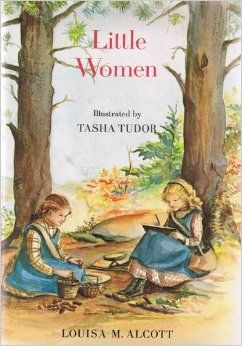 Little Women by Louisa M. Alcott and Illustrated by Tasha Tudor 1969