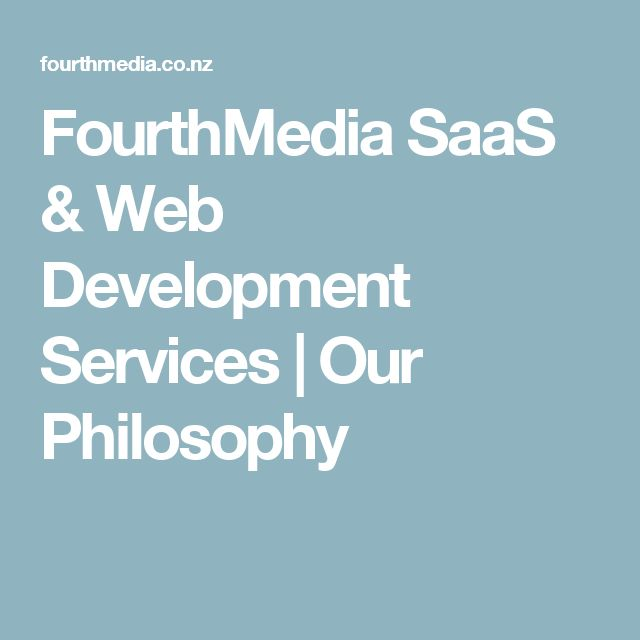Website design from http://keithhoffart.weebly.com/contact.html FourthMedia SaaS & Web Development Services | Our Philosophy