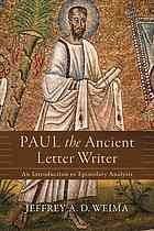 Paul the ancient letter writer : an introduction to epistolary analysis #ApostlePaul #NewTestament #Epistles January 2017