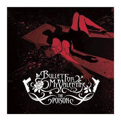 "L'album dei #BulletForMyValentine intitolato ""The Poison""."