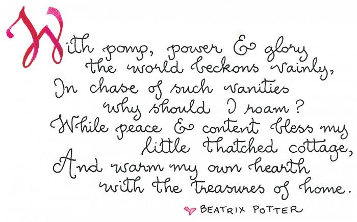 Beatrix Potter is one of my favorite artists...love this quote from her...