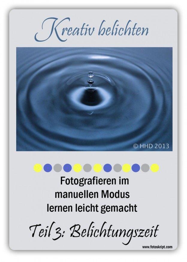 Fotografieren lernen im manuellen Modus | Fotoskript.com
