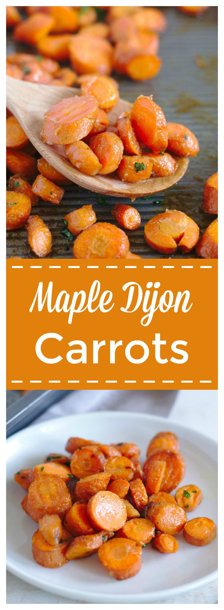 Maple Dijon Roasted Carrots – A quick and easy side dish! Carrots with a maple dijon glaze baked on a sheet pan until tender. The ultimate oven roasted carrots recipe! #carrots #vegetables #veggies #sidedish #maple