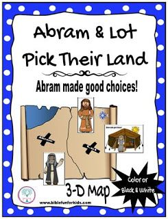Abraham & Lot Pick their land Preschool 3-D Map Project