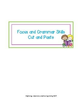 Easy to Grade, Cut and Paste Activities for the following skills: Common/Proper Nouns, Noun/Verbs, Verb/Adjective, Non-Fiction/Fiction, Synonyms/Antonyms, Singular/Plural, Fact/Opinion, Command/Statement, Exclamation/Question, Contractions, Persuade/Inform