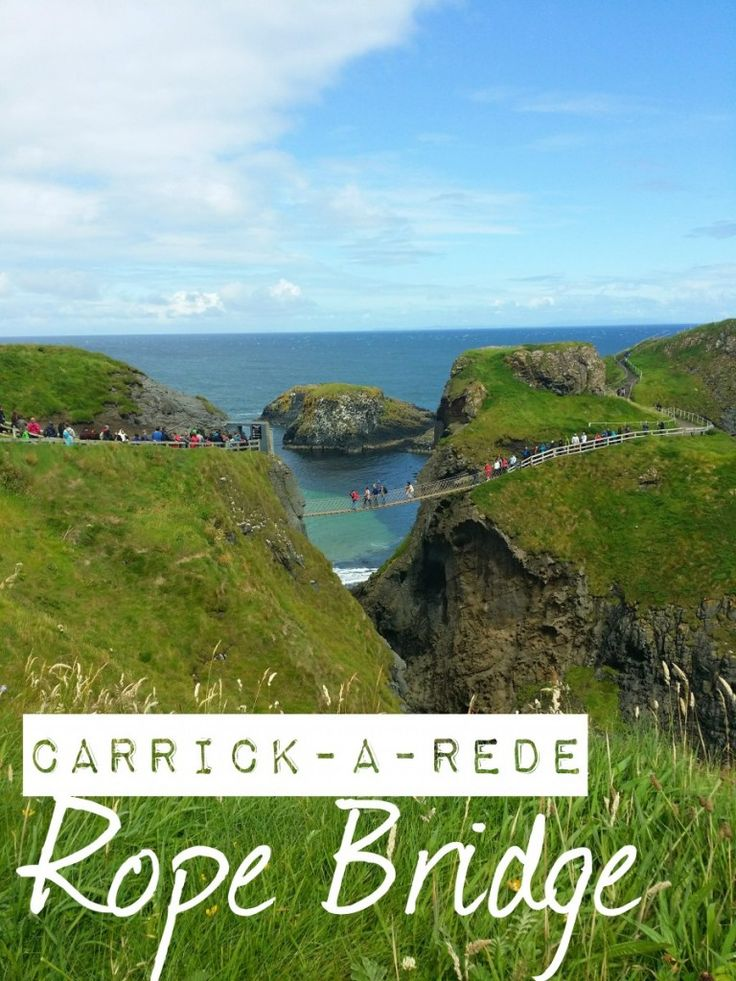 A day trip to Carrick-a-Rede Rope Bridge & The Giant's Causeway in Northern Ireland, Click the image for more details.