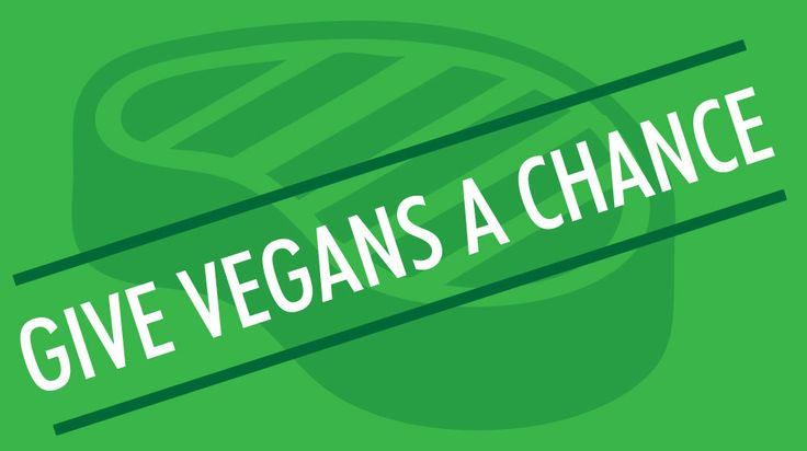 Give Vegans A Chance
