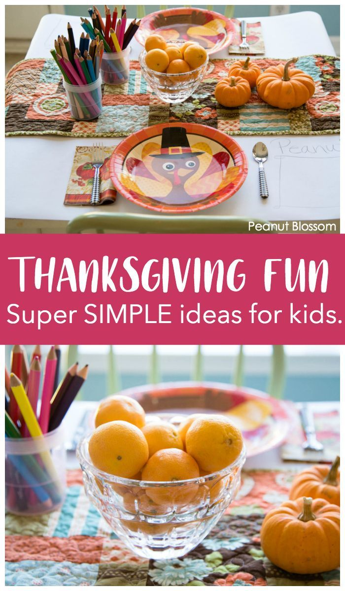 Sweet And Simple Thanksgiving Ideas For Kids For A Peaceful