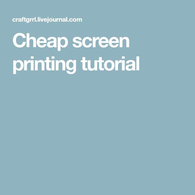 Cheap screen printing tutorial