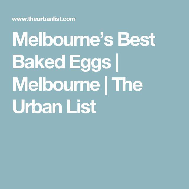 Melbourne's Best Baked Eggs | Melbourne | The Urban List