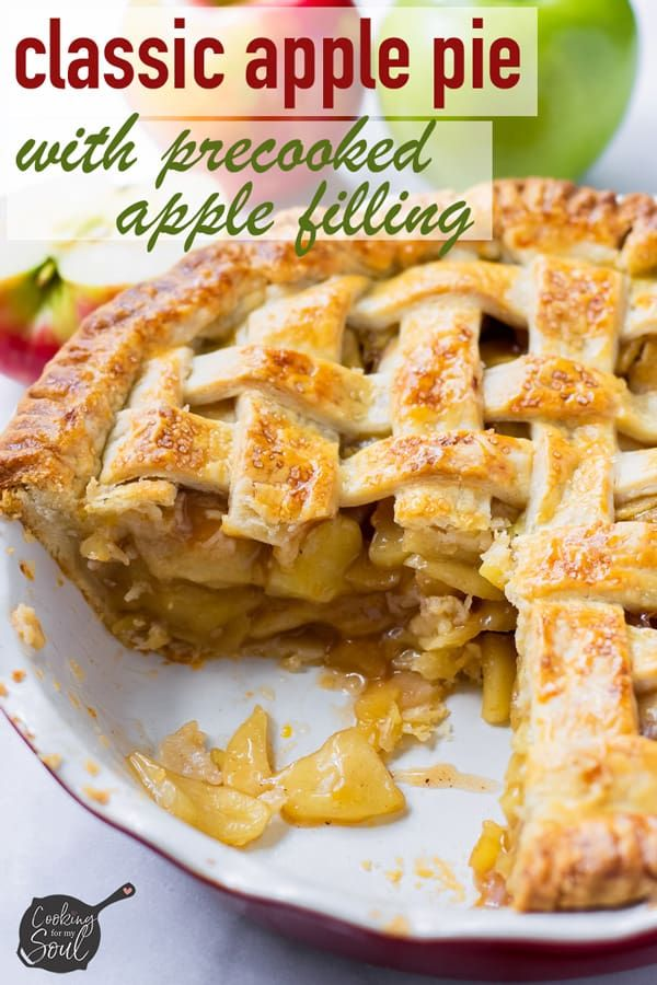 Classic Apple Pie With Precooked Apple Filling Recipe Apple Pie Recipe Easy Classic Apple Pie Apple Pies Filling