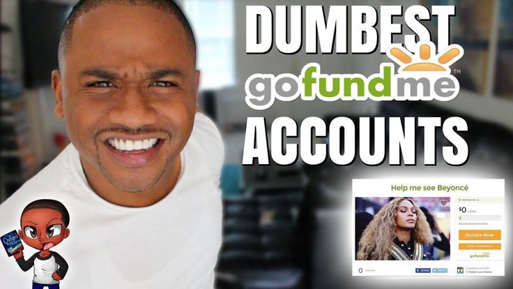 DUMBEST GoFundMe CAMPAIGNS 2016 | Beyonce tickets & Kanye West