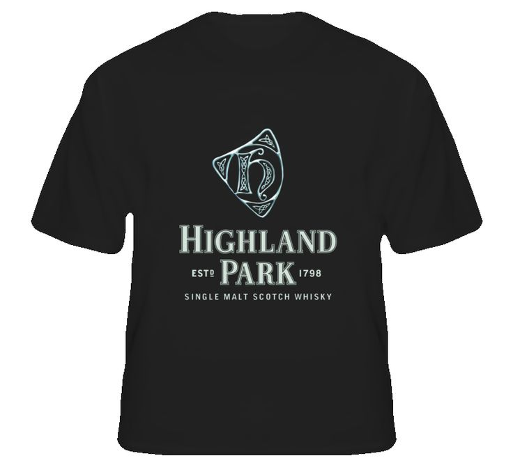 Highland Park Scotch Whiskey T Shirt Cool Shirts