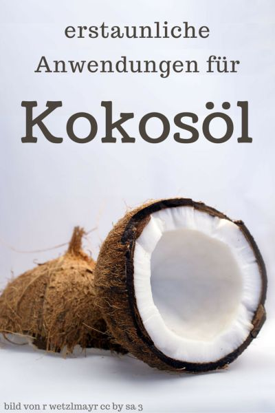 erstaunliche Anwendungen für Kokosöl