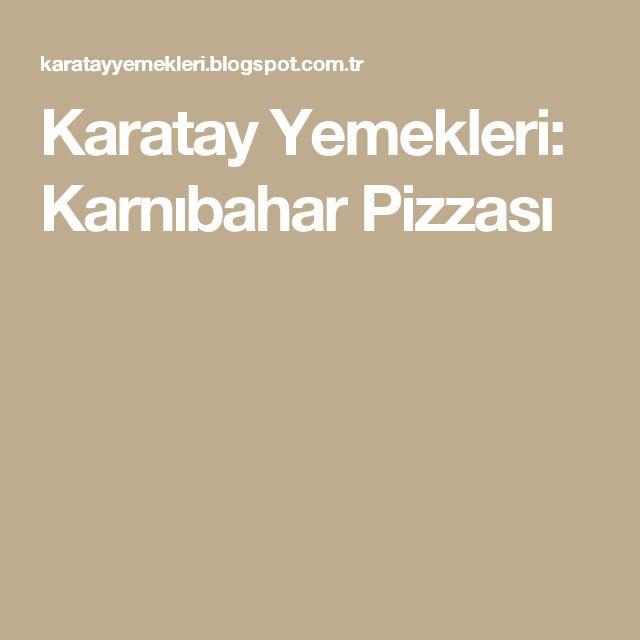 Karatay Yemekleri: Karnıbahar Pizzası