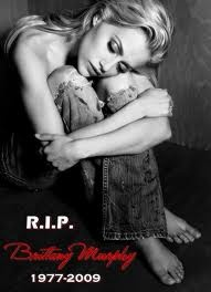 Brittany Murphy ~ Gone but not forgotten.   Still get sad when I hear Queen's 'Somebody to Love'.