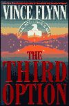 The Third Option (Mitch Rapp Series #2) by Vince Flynn (Storyline Order #4)