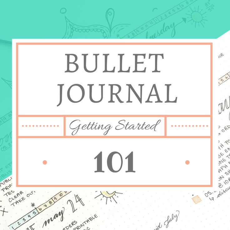 Bullet Journal 101 - Introduction