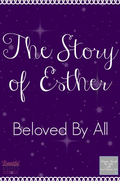 The story of Esther is beautiful and inspiring! Today I'm Blogging Through the Bible with Courtney from Women Living Well and the Good Morning Girls.