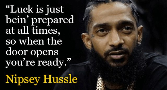 Nipsey Hussle Quotes For Dreamers. Purposeful Life Music