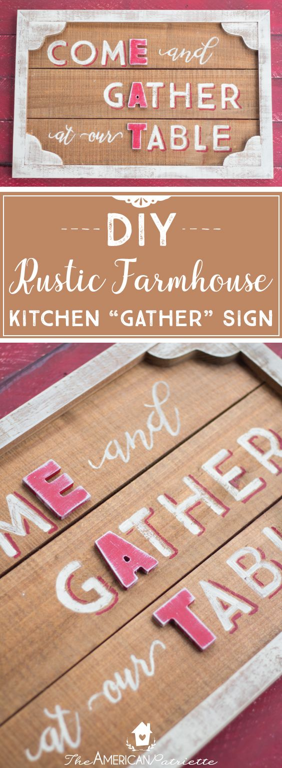 DIY Rustic Country Farmhouse Kitchen Gather Sign; DIY Farmhouse Decor; DIY Gather Sign; Homemade Farmhouse Sign