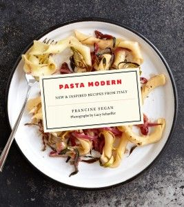 Pasta Modern: New & Inspired Recipes from Italy Q&A with Francine Segan: Today's Pasta!