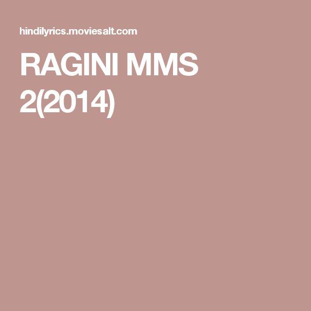 RAGINI MMS 2(2014)