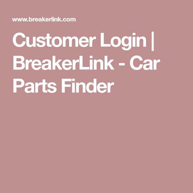 Customer Login | BreakerLink - Car Parts Finder