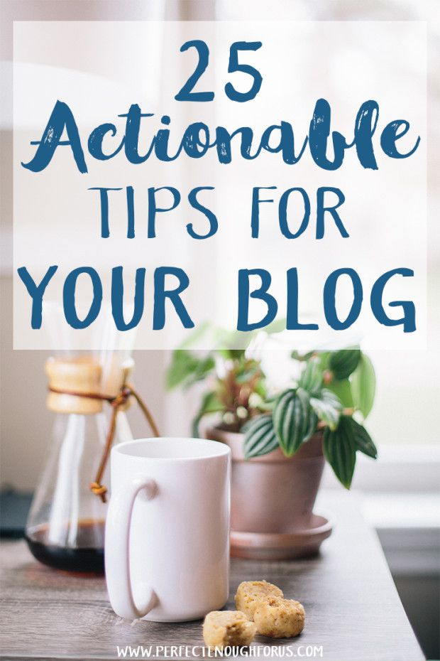 Do you ever feel stuck with your blog and not quite sure what to do next? Use this list of 25 Actionable Blogging Tips to boost your blog.