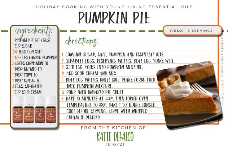 Pumpkin Pie recipe using Young Living's Cinnamon Bark, Clove, Nutmeg, and Ginger essential oils. For more oil info, ideas, or to purchase Young Living essential oils visit me at www.essentialoilsobsessed.com