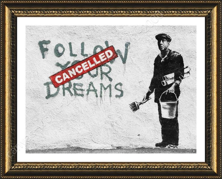 Framed Poster Follow Your Dreams Cancelled Banksy Wall Art Pictures For Bedroom