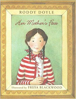 """Her Mother's Face"", by Roddy Doyle and Freya Blackwood.  Siobhán and her father continue to feel sad in the years following the death of Siobhán's mother, until Siobhán follows the advice of a mysterious woman."